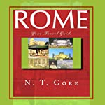 Your Rome Travel Guide | N. T. Gore