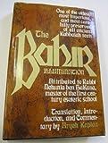 The Bahir: An ancient Kabbalistic text attributed to Rabbi Nehuniah ben HaKana, first century, C. E (0877283435) by Kaplan, Aryeh