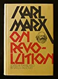 On Revolution (The Karl Marx Library, Volume 1) (0070480796) by Karl Marx