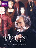 BBC Shakespeare: The Merchant of Venice