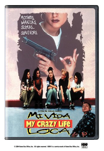 Mi Vida Loca (My Crazy Life)