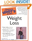 The Complete Idiot's Guide to Weight Loss