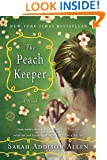 The Peach Keeper: A Novel (Random House Reader's Circle)