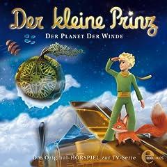 Der kleine Prinz - Folge 4, Das Original-H�rspiel zur TV-Serie