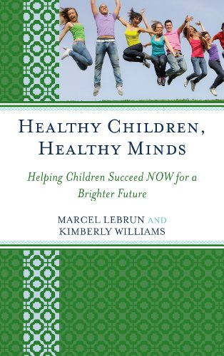 Healthy Children, Healthy Minds: Helping Children Succeed Now For A Brighter Future front-1044060
