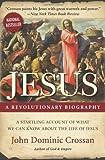 Jesus: A Revolutionary Biography