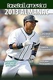 img - for Baseball America 2013 Almanac: A Comprehensive Review of the 2012 baseball season (Baseball America's Almanac) book / textbook / text book