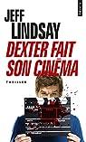 Dexter fait son cinéma par Lindsay
