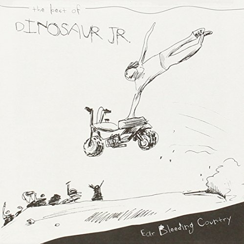 Dinosaur Jr. - Ear Bleeding Country: The Best - Zortam Music