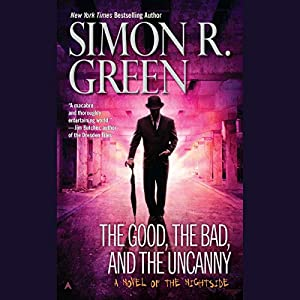 The Good, the Bad, and the Uncanny Audiobook