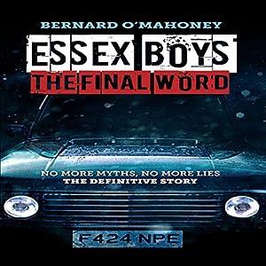 Essex Boys: The Final Word Audiobook
