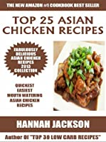 Top 25 Asian Chicken Recipes