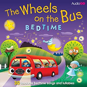 Wheels on the Bus Bedtime | [Anonymous]