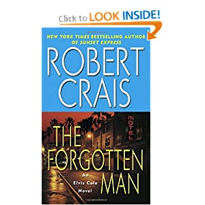 The Forgotten Man: A Novel (Elvis Cole Novels) Robert Crais