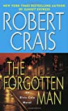 The Forgotten Man: An Elvis Cole Novel (0345451910) by Crais, Robert