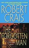 The Forgotten Man: An Elvis Cole Novel (0345451910) by Crais, Robert