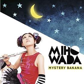 Mystery Banana
