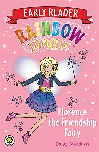 Early Reader Florence the Friendship Fairy (Rainbow Magic)