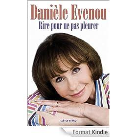 Rire pour ne pas pleurer (Biographies, Autobiographies)