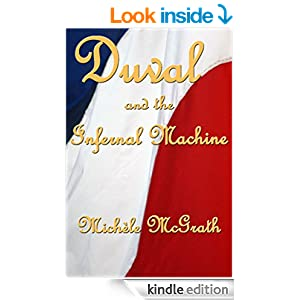 Duval and the Infernal Machine (Napoleon's Police Book 1)