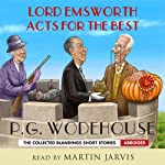 Lord Emsworth Acts for the Best | P. G. Wodehouse