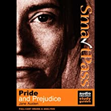 SmartPass Audio Education Study Guide to Pride and Prejudice (Dramatised) Audiobook by Jane Austen, Mary Potter Narrated by Full-Cast featuring Joan Walker, Robin Miller, Nick Murchie