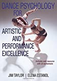 Dance Psychology for Artistic and Performance Excellence With Web Resource