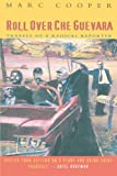 img - for Roll Over Che Guevara: Travels of a Radical Reporter book / textbook / text book