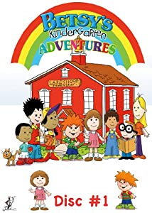 Betsy's Kindergarten Adventures Disc #1