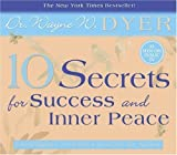 img - for 10 Secrets for Success and Inner Peace Unabridged edition by Dyer, Dr. Wayne W. published by Hay House Audio CD book / textbook / text book