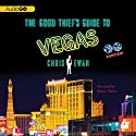 The Good Thief's Guide to Vegas Audiobook by Chris Ewan Narrated by Simon Vance