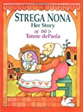 img - for Strega Nona, Her Story book / textbook / text book