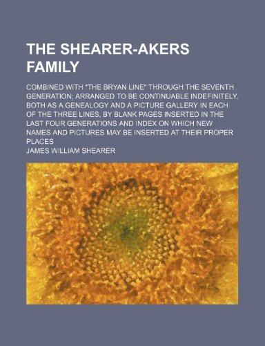 The Shearer-Akers family; combined with