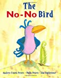 img - for The No-No Bird book / textbook / text book