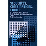 Sequences, Combinations, Limits (Dover Books on Mathematics) ~ S. I. Gelfand
