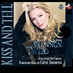 Kiss and Tell | Shannon Tweed,Jules McCarron