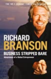 Business Stripped Bare: Adventures of a Global Entrepreneur Review