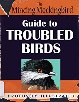 The Mincing Mockingbird Guide to Troubled Birds download