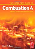 echange, troc Gary M. Davis - The Focal Easy Guide to Combustion 4: For New Users and Professionals