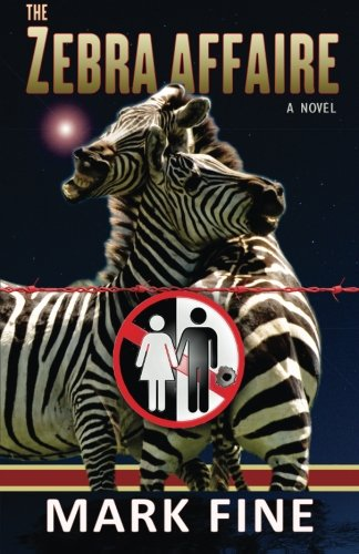 The Zebra Affaire by Mark Fine
