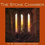 The Stone Chamber | H. B. Marriott Watson