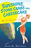 Sunshine, Stone Crabs and Cheesecake:: The Story of Miami Beach (Vintage Images)