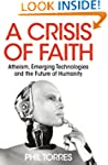 A Crisis of Faith - Atheism, Emerging...