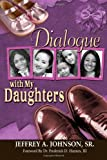 Dialogue with My Daughters
