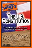 The Complete Idiot's Guide to the U.S. Constitution (Idiot's Guides)