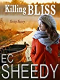 Killing Bliss (Romantic Suspense)
