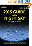 2015 Guide to the Night Sky: A month-...
