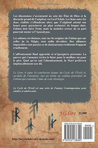 Le Cycle de l'Eveil, Livre 4 : Nuit de sang.: Volume 4