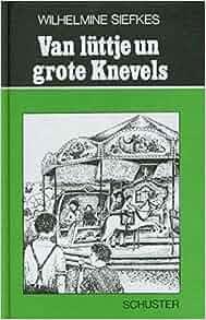 Van lüttje un grote Knevels: 9783796301995: Amazon.com: Books