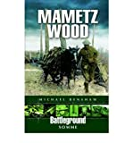 img - for [(Mametz Wood: Somme)] [Author: Michael Renshaw] published on (October, 1999) book / textbook / text book